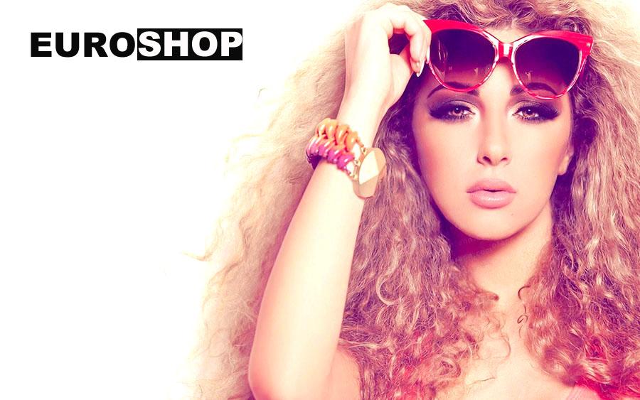 Слънчеви очила, бижута и модни аксесоари от Euroshop